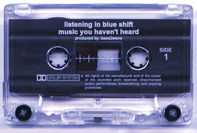 Listening in Blue Shift: Muisc You Haven't Heard